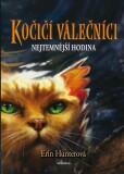 Kočičí válečníci (6) - Nejtemnější hodina - Erin Hunterová