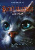 Kočičí válečníci: Nové proroctví 4 - Záře hvězd - Erin Hunterová