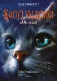 Kočičí válečníci: Nové proroctví (4) - Záře hvězd - Erin Hunterová