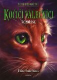 Kočičí válečníci: Nové proroctví 3 - Rozbřesk - Milada Rezková