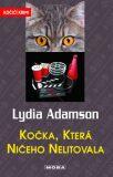 Kočka, která ničeho nelitovala - Lydia Adamson