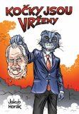 Kočky jsou vrženy - limitovaná edice - Jakub Horák