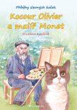 Kocour Olivier a malíř Monet - Příběhy slavných koček - Miroslava Kubišová