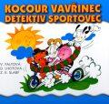 Kocour Vavřinec detektiv sportovec - Zdeněk K. Slabý, ...