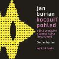 Kocouří pohled (MP3-CD) - Jan Burian