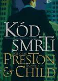Kód smrti - Douglas Preston, Lincoln Child