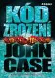 Kód zrození - John Case