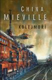 Kolejmoří - China Miéville
