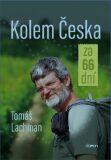 Kolem Česka za 66 dní - Tomáš Lachman