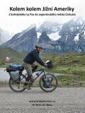 Kolem kolem Jižní Ameriky - Jiří Bína