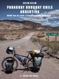 Kolem kolem Paraguaye, Uruguaye, Argentiny a Chile - Jiří Bína