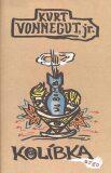 Kolíbka - Kurt Vonnegut Jr.