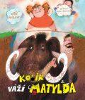 Kolik váží Matylda - Jiří Holub