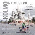 Kolmo na Moskvu - Martinec Milan