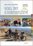 Kolo, sny a dobrodružství - David Jan Novotný, ...