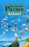 Kolotoč - Rosamunde Pilcher