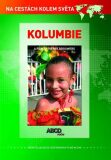 Kolumbie DVD - Na cestách kolem světa - ABCD - VIDEO