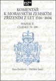 Komentář k moravským zemským zřízením z let 1516-1604 Svazek II.  - Dalibor Janiš, ...