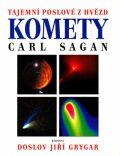 Komety - Tajemní poslové - Carl Sagan