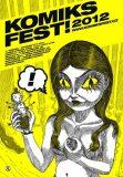 KomiksFEST! 2012 - kolektiv autorů