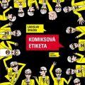 Komiksová etiketa - Ladislav Špaček