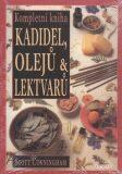 Kompletní kniha kadidel, olejů & lektvarů - Scott Cunningham