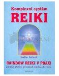 Komplexní systém Reiki - Walter Lübeck