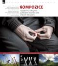 KOMPOZICE v [digitální] fotografii pohledem dvaceti pěti českých fotografů - kolektiv autorů