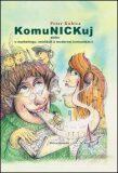 KomuNICKuj - Peter Kubica