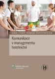 Komunikace v managementu hotelnictví - Karel Chadt, ...