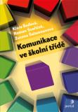 Komunikace ve školní třídě - Roman Švaříček, ...