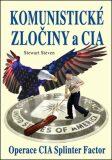 Komunistické zločiny a CIA - Stewart Steven