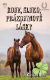 Kone, slnko, prázdninové lásky - Christiane Gohlová
