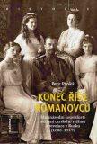 Konec říše Romanovců - Petr Prokš