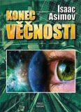 Konec věčnosti - Isaac Asimov