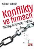 Konflikty ve firmách - Vojtěch Bednář