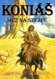 Koniáš Muž na stezce - Miroslav Žamboch