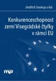Konkurenceschopnost zemí Visegrádské čtyřky v rámci EU - Jindřich Soukup