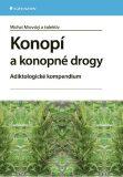 Konopí a konopné drogy - Michal Miovský