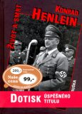Konrad Henlein Život a smrt - Emil Hruška