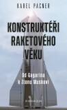 Konstruktéři raketového věku - Karel Pacner