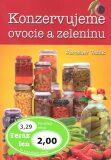 Konzervujeme ovocie a zeleninu - Jaroslav Vašák