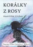 Korálky z rosy - František Tylšar