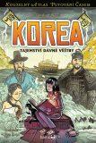 Korea - Tajemství dávné věštby - Petr Kopl, Veronika Válková