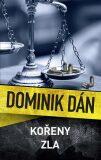 Kořeny zla - Dominik Dán