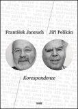 Korespondence - František Janouch, ...