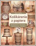 Košikárenie z papiera - Hana Čápová