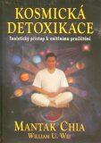 Kosmická detoxikace - Mantak Chia