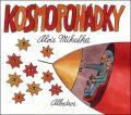 Kosmopohádky - Alois Mikulka