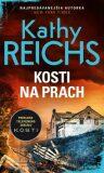 Kosti na prach - Kathy Reichs